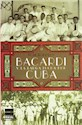 BACARDI Y LA LARGA LUCHA POR CUBA (RUSTICO)