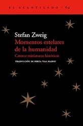 Libro MOMENTOS ESTELARES DE LA HUMANIDAD. CATORCE MINIATURAS HISTO