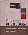 DIRECTORIO DE ESCULTURA EFECTOS DE SUPERFICIE Y COMO CO  NSEGUIRLOS (CARTONE)