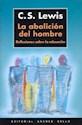 ABOLICION DEL HOMBRE REFLEXIONES SOBRE LA EDUCACION