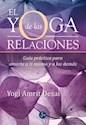 Libro YOGA DE LAS RELACIONES, EL