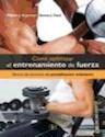 Libro COMO OPTIMIZAR EL ENTRENAMIENTO DE FUERZA DISEÑO DE EJERCICIOS DE PERIODIZACION ONDULANTE