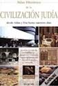 ATLAS HISTORICO DE LA CIVILIZACION JUDIA DESDE ADAN Y E  VA HASTA NUESTROS DIAS (CARTONE)