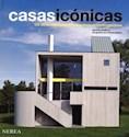 CASAS ICONICAS 100 OBRAS MAESTRAS DE LA ARQUITECTURA CO  NTEMPORANEA (CARTONE)