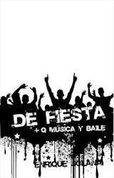Libro ¡DE FIESTA! + QUE MÚSICA Y BAILE