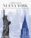 COMO LEER NUEVA YORK UNA GUIA DE LA ARQUITECTURA DE LA  GRAN MANZANA (RUSTICO)