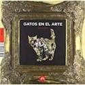 GATOS EN EL ARTE (CARTONE)