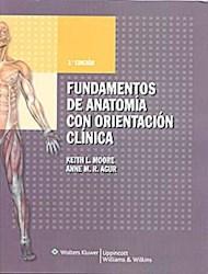 FUNDAMENTOS DE ANATOMIA CON ORIENTACION CLINICA (3 EDICION) (RUSTICO)