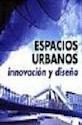 ESPACIOS URBANOS INNOVACION Y DISEÑO (CARTONE)