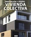 INNOVACION Y DISEÑO VIVIENDA COLECTIVA (CARTONE)