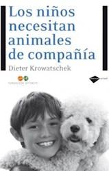 NIÑOS NECESITAN ANIMALES DE COMPAÑIA (SERIE ACTUAL)