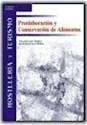 PREELABORACION Y CONSERVACION DE ALIMENTOS (RUSTICA)