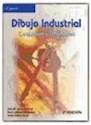 DIBUJO INDUSTRIAL CONJUNTOS Y DESPIECES (2 EDICION)