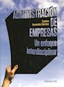 ADMINISTRACION DE EMPRESAS UN ENFOQUE INTERDISCIPLINAR [1/ED]
