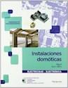 INSTALACIONES DOMOTICAS (COLECCION ELECTRICIDAD - ELECTRONICA) [INCLUYE CD-ROM] (RUSTICA)