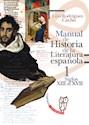 MANUAL DE HISTORIA DE LA LITERATURA ESPAÑOLA 1 (S.XIII-