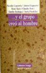 Libro ...Y EL GRUPO CREO AL HOMBRE