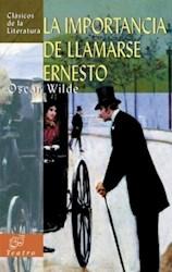 Libro IMPORTANCIA DE LLAMARSE ERNESTO, LA