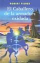 Libro CABALLERO DE LA ARMADURA OXIDADA, EL
