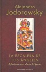 Libro ESCALERA DE ANGELES, LA. REFLEXIONES SOBRE EL ARTE DEL PENSA
