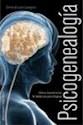 PSICOGENEALOGIA COMO TRANSFORMAR LA HERENCIA PSICOLOGICA (COLECCION PSICOLOGIA)