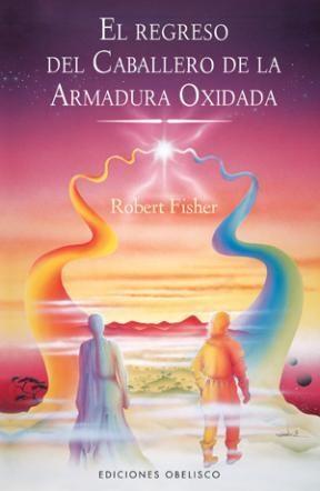 Libro REGRESO DEL CABALLERO DE LA ARMADURA OXIDADA, EL