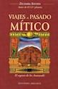 VIAJES AL PASADO MITICO EL REGRESO DE LOS ANUNNAKI (MENSAJEROS DEL UNIVERSO) (RUSTICA)