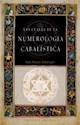 CLAVES DE LA NUMEROLOGIA CABALISTICA (RUSTICO)