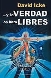 Libro ... Y LA VERDAD OS HARA LIBRES