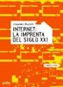 Libro INTERNET LA IMPRENTA DEL SIGLO XXI