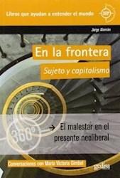 Libro En La Frontera. Sujeto Y Capitalismo