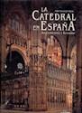 CATEDRAL EN ESPAÑA ARQUITECTURA Y LITURGIA (CARTONE)