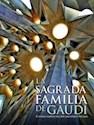 SAGRADA FAMILIA DE GAUDI EL TEMPLO EXPIATORIO DESDE SUS  ORIGENES HASTA HOY (CARTONE)