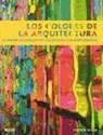 COLORES DE ARQUITECTURA EL CRISTAL COLOREADO EN LOS EDI
