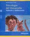 PSICOLOGIA DEL DESARROLLO INFANCIA Y ADOLESCENCIA (7 EDICION) (RUSTICA)