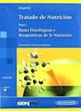 TRATADO DE NUTRICION (TOMO 1) BASES FISIOLOGICAS Y BIOQ  UIMICAS DE LA NUTRICION (RUSTICO)