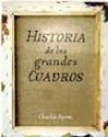 HISTORIA DE LOS GRANDES CUADROS (CARTONE)