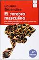 CEREBRO MASCULINO CLAVES CIENTIFICAS DE COMO PIENSAN LOS HOMBRES Y LOS NIÑOS (RUSTICO)