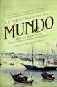 TRANSFORMACION DEL MUNDO UNA HISTORIA GLOBAL DEL SIGLO XIX (CARTONE)