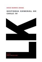 Libro Historia general de Chile IV