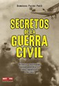 SECRETOS DE LA GUERRA CIVIL HISTORIAS Y TESTIMONIOS APA  SIONANTES TRAS LAS ZONAS REPUBLICAN