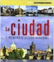 CIUDAD EL NACIMIENTO DE LA CIUDAD EN OCCIDENTE (SERIE A  RQUITECTUM)