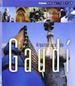 ARQUITECTURA DE GAUDI (SERIE ARQUITECTUM)