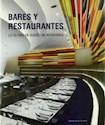 BARES Y RESTAURANTES LO ULTIMO EN DISEÑO DE INTERIORES (CARTONE)