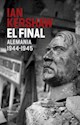 FINAL ALEMANIA (1944 - 1945) (COLECCION HISTORIA) (RUSTICO)