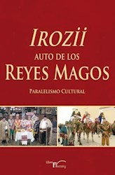 Libro Irozii - Auto de los Reyes Magos. Paralelismo Cultural