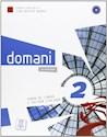 DOMANI 2 (A2) (CORSO DI LINGUA E CULTURA ITALIANA) (CONTIENE DVD) (NOVEDAD 2017)