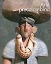 ARTE PRECOLOMBINO (ILUSTRADO) (RUSTICA)