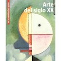Libro ARTE DEL SIGLO XX (RUSTICO) (VISUAL ENCYCLOPEDIA OF ART)