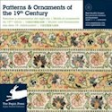 PATTERNS & ORNAMENTS OF THE 19TH CENTURY (C/CD)
